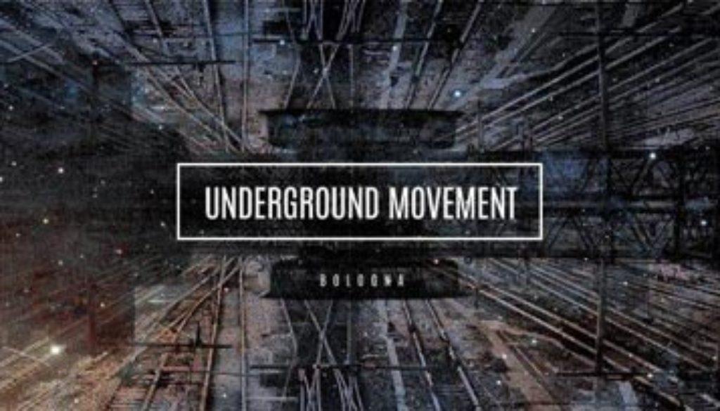 UNDERGROUND Movement Festival Bologna