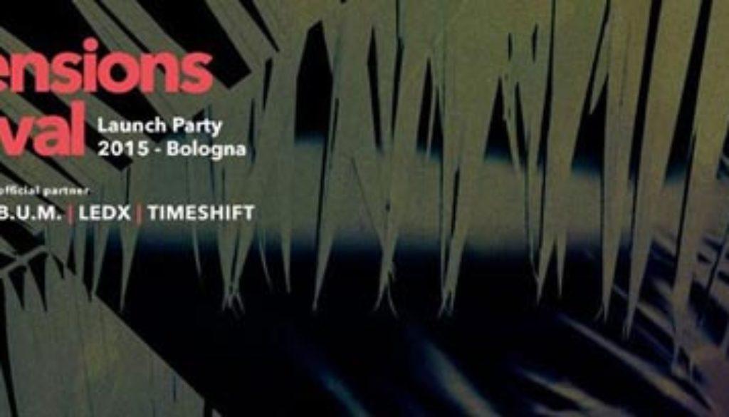 Dimensions Festival Launch Party Bologna Link