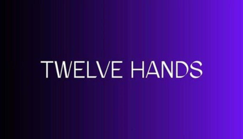 Twelve Hands a Granata