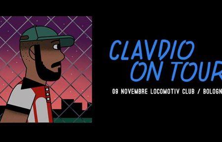 Clavdio live at Locomotiv Club | Bologna