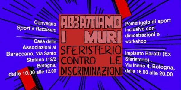 ABBATTIAMO I MURI: SFERISTERIO CONTRO LE DISCRIMINAZIONI