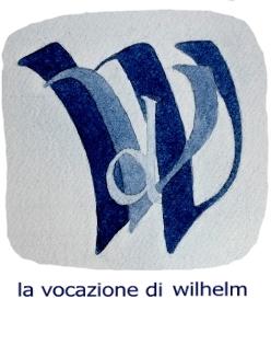 Vocazione Wilhelm