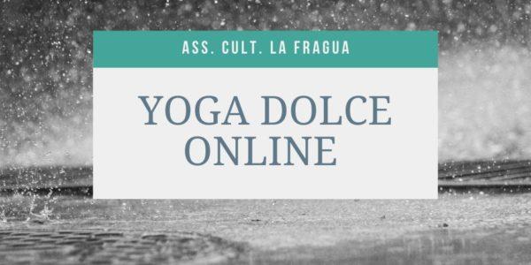 Lezioni online di Yoga dolce con La Fragua