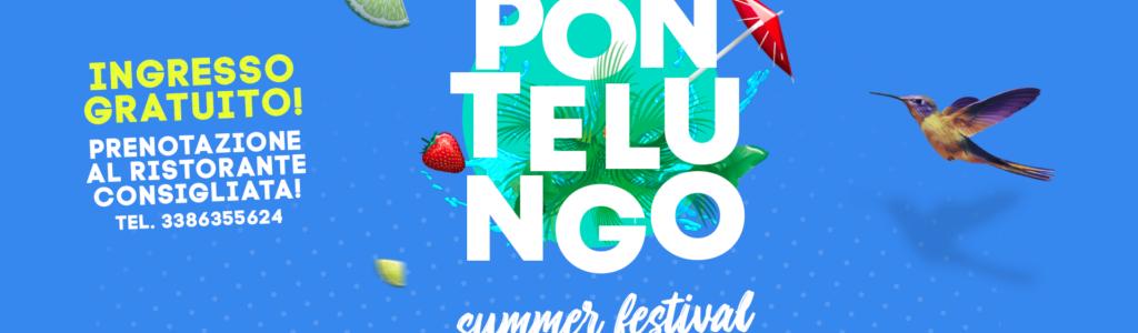 Pontelungo Summer Festival