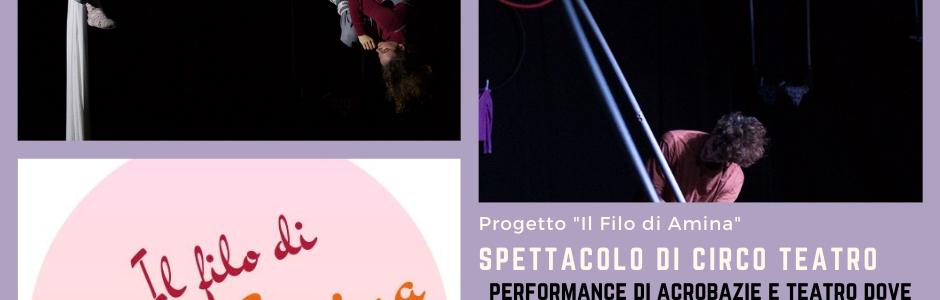 """Spettacolo di Circo/teatro a tema interculturale """"Il Filo di Amina"""""""