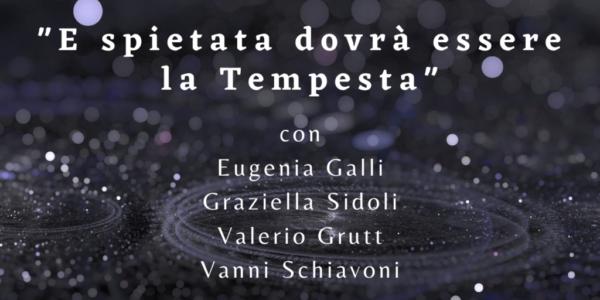 """Reading poetico all'Anfiteatro Zacchiroli """"E spietata dovrà essere la Tempesta"""""""