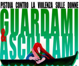 GUARDAMI E ASCOLTAMI – PISTOIA CONTRO LA VIOLENZA SULLE DONNE ED. 2020