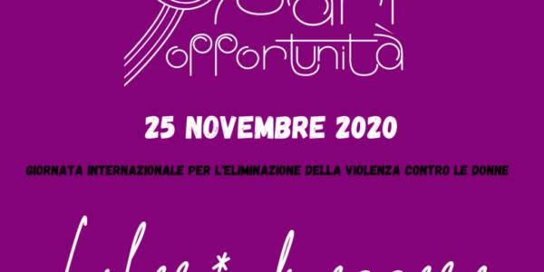 25 novembre – Giornata internazionale per l'eliminazione della violenza contro le donne – Liber* di essere