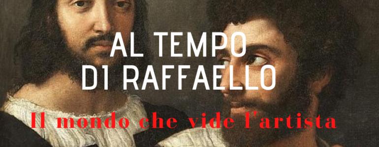 AICS celebra Raffaello: in 8 docu-film, il mondo che vide l'artista