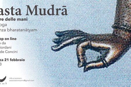 HASTA MUDRĀ | il potere delle mani dallo yoga alla danza bharatanāṭyam