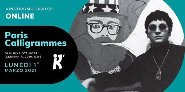 Kinodromo online: Paris Calligrammes di Ulrike Ottinger