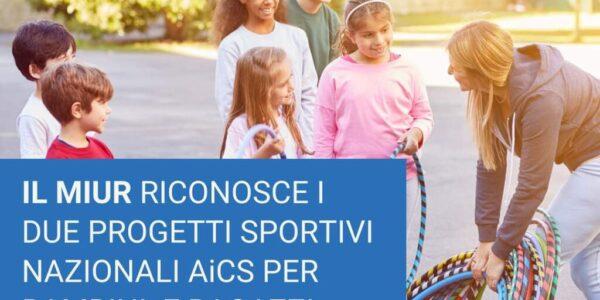 """Il Ministero dell'Istruzione riconosce i due progetti sportivi nazionali di AiCS """"Sport di squadra"""" e """"Sport siamo noi"""""""