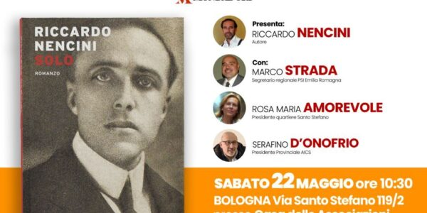 """Presentazione del romanzo storico """"Solo"""" di Riccardo Nencini"""