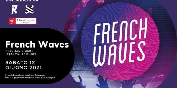 KinoBeats #4 • French Waves | Dj Set + Proiezione